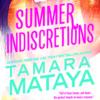 Summer Indiscretions by Tamara Mataya + Giveaway