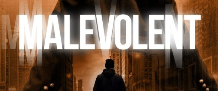 Malevolent Final